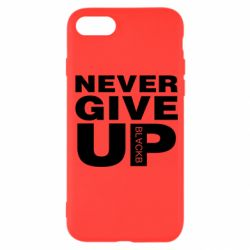 Чехол для iPhone 7 Never give up 1