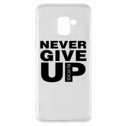 Чехол для Samsung A8+ 2018 Never give up 1