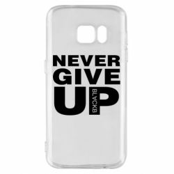 Чехол для Samsung S7 Never give up 1