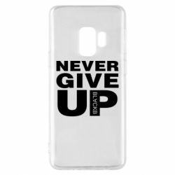 Чехол для Samsung S9 Never give up 1