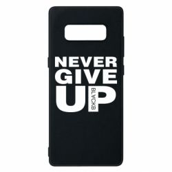 Чехол для Samsung Note 8 Never give up 1