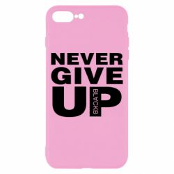 Чехол для iPhone 8 Plus Never give up 1