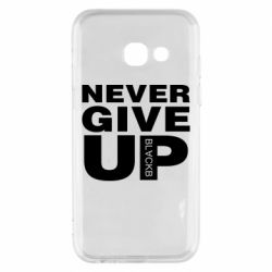 Чехол для Samsung A3 2017 Never give up 1