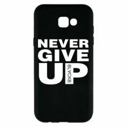 Чехол для Samsung A7 2017 Never give up 1