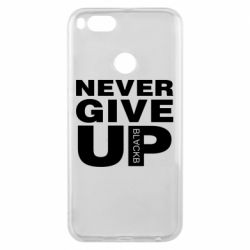Чехол для Xiaomi Mi A1 Never give up 1