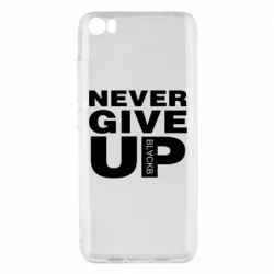 Чехол для Xiaomi Mi5/Mi5 Pro Never give up 1