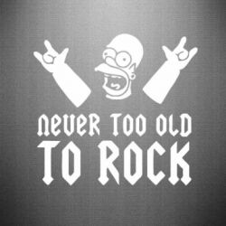 Наклейка Never old to rock (Gomer)