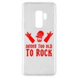 Чехол для Samsung S9+ Never old to rock (Gomer) - FatLine