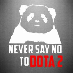 Наклейка Never say NO to Dota2 - FatLine