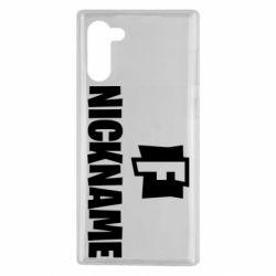 Чехол для Samsung Note 10 Nickname fortnite