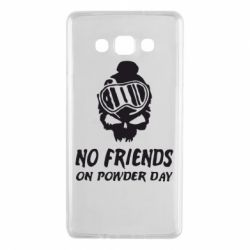 Чехол для Samsung A7 2015 No friends on powder day