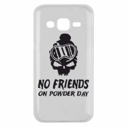 Чехол для Samsung J2 2015 No friends on powder day