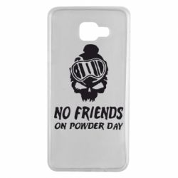Чехол для Samsung A7 2016 No friends on powder day
