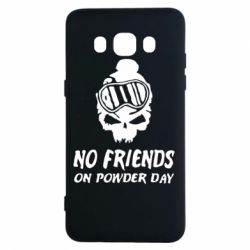Чехол для Samsung J5 2016 No friends on powder day