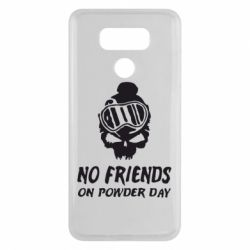 Чехол для LG G6 No friends on powder day - FatLine