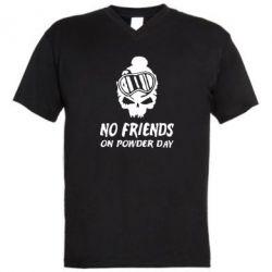 Мужская футболка  с V-образным вырезом No friends on powder day - FatLine
