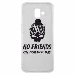 Чехол для Samsung J6 Plus 2018 No friends on powder day