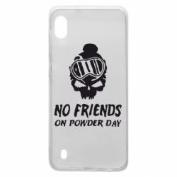 Чехол для Samsung A10 No friends on powder day