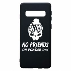 Чехол для Samsung S10 No friends on powder day
