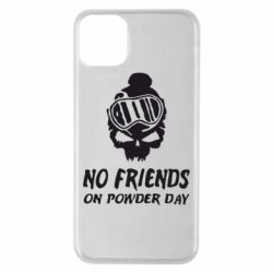 Чехол для iPhone 11 Pro Max No friends on powder day