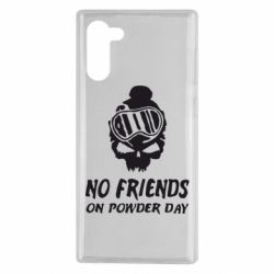 Чехол для Samsung Note 10 No friends on powder day