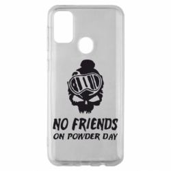Чехол для Samsung M30s No friends on powder day