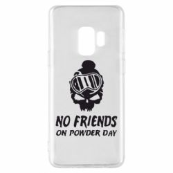 Чехол для Samsung S9 No friends on powder day