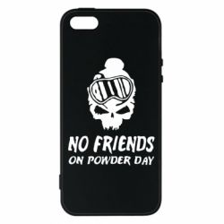 Чехол для iPhone5/5S/SE No friends on powder day