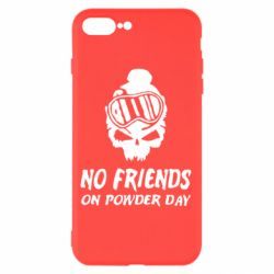 Чехол для iPhone 8 Plus No friends on powder day