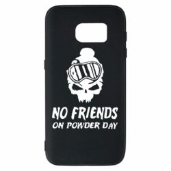 Чехол для Samsung S7 No friends on powder day