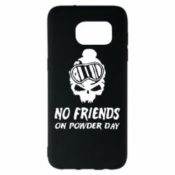 Чехол для Samsung S7 EDGE No friends on powder day