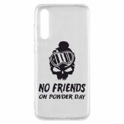 Чехол для Huawei P20 Pro No friends on powder day - FatLine