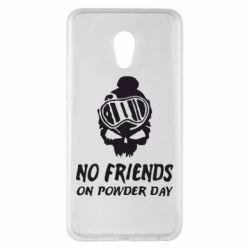 Чехол для Meizu Pro 6 Plus No friends on powder day - FatLine