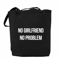 Сумка No girlfriend. No problem - FatLine