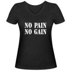 Женская футболка с V-образным вырезом No pain no gain logo - FatLine