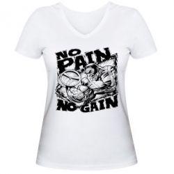 Женская футболка с V-образным вырезом No pain, no gain - FatLine