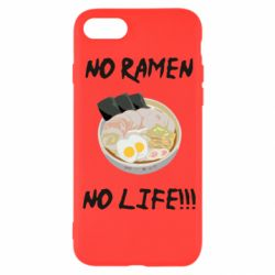 Чехол для iPhone 7 No Ramen, No life