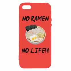 Чехол для iPhone5/5S/SE No Ramen, No life
