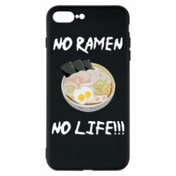 Чехол для iPhone 8 Plus No Ramen, No life