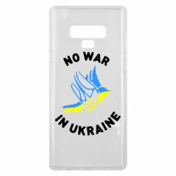 Чехол для Samsung Note 9 No war in Ukraine