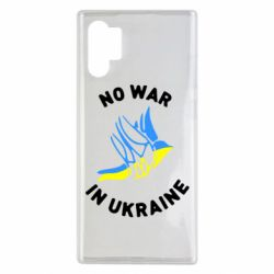 Чехол для Samsung Note 10 Plus No war in Ukraine
