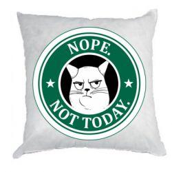 Подушка Nope not today