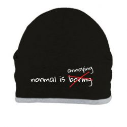 Шапка Normal is boring and annoying