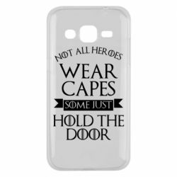 Чехол для Samsung J2 2015 Not all heroes wear capes