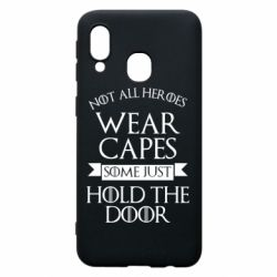 Чехол для Samsung A40 Not all heroes wear capes