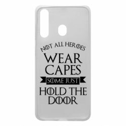 Чехол для Samsung A60 Not all heroes wear capes