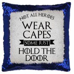Подушка-хамелеон Not all heroes wear capes