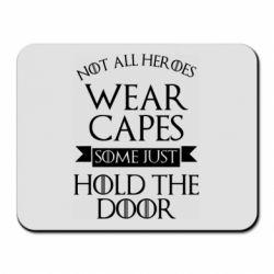 Коврик для мыши Not all heroes wear capes