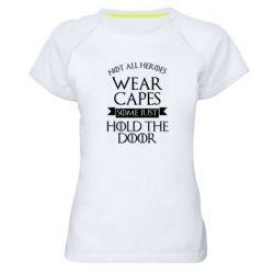 Женская спортивная футболка Not all heroes wear capes