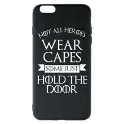 Чехол для iPhone 6 Plus/6S Plus Not all heroes wear capes